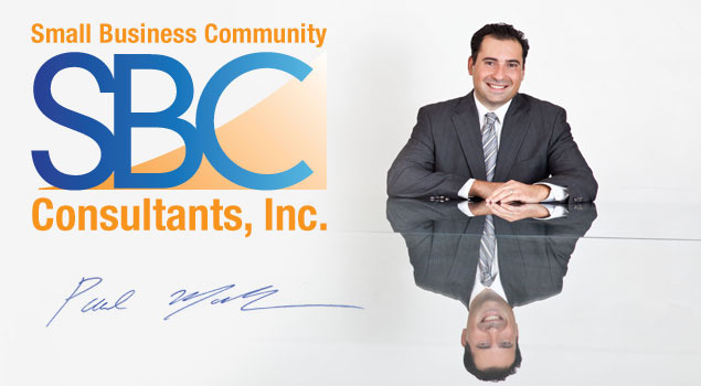 Paul Mazbanian CEO Small Business Community Consultants, Inc. www.sbcconsultantsinc.com